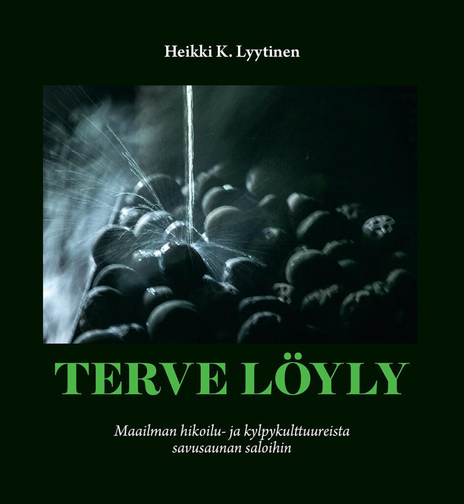 Tervey Löyly Heikki K. Lyytinen